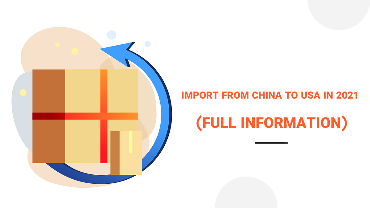 Import from China to USA in 2021?